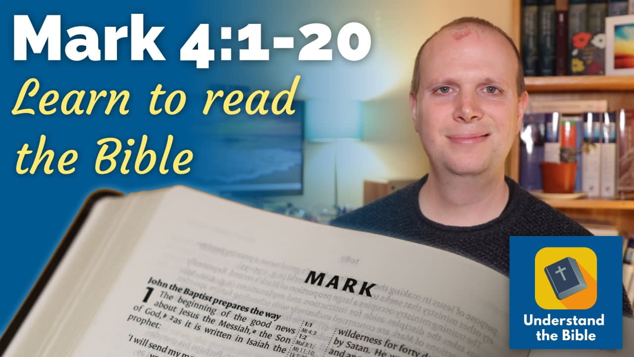 Mark 4:1-20 – Learn to read the Bible #14