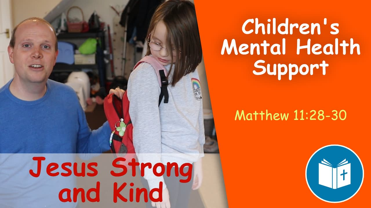 Jesus Strong and Kind – Children's Mental Health Support