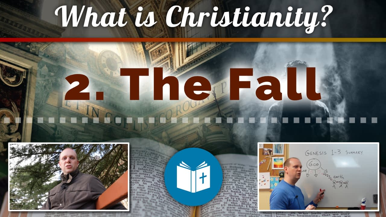 What is Christianity? 2 – Where it all went wrong