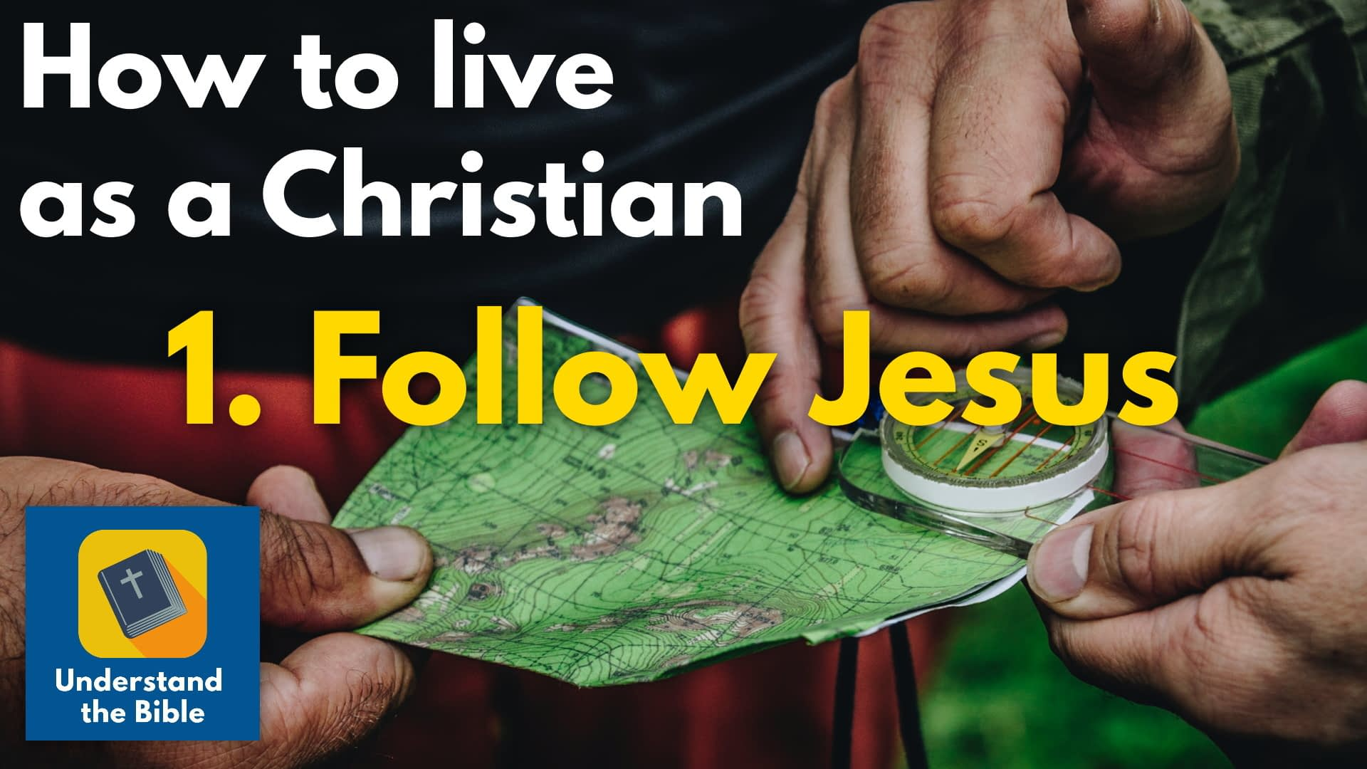 How to live as a Christian: Video course