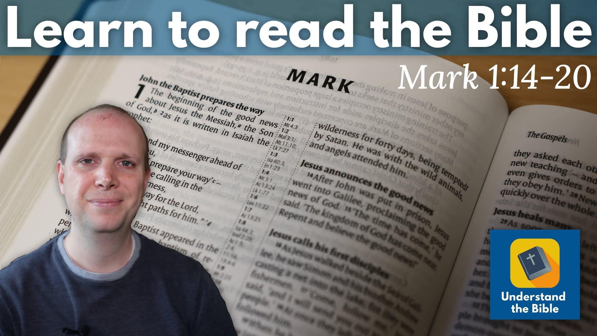 Mark 1:14-20: Learn to read the Bible #3