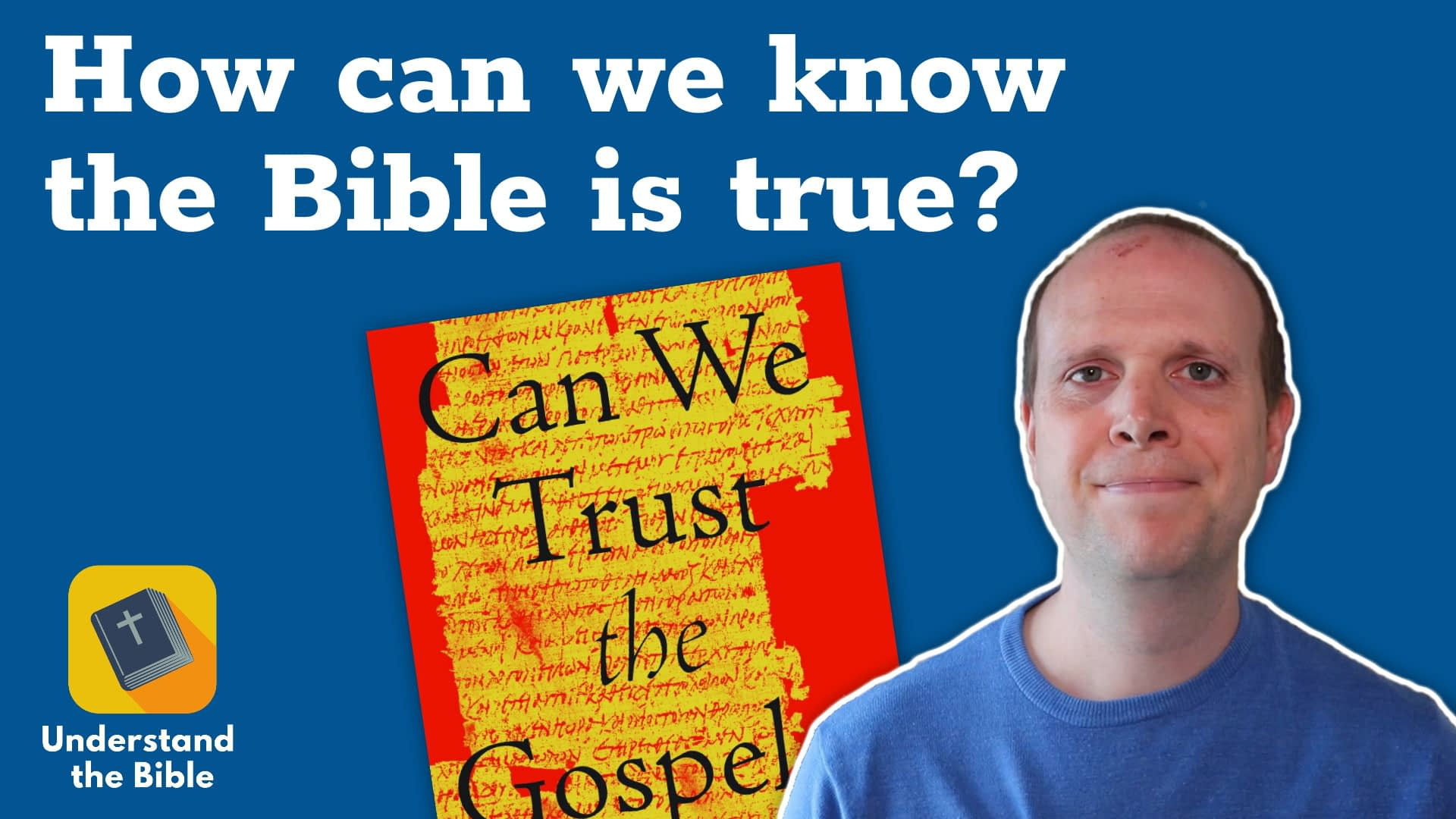 How can we know the Bible is true?