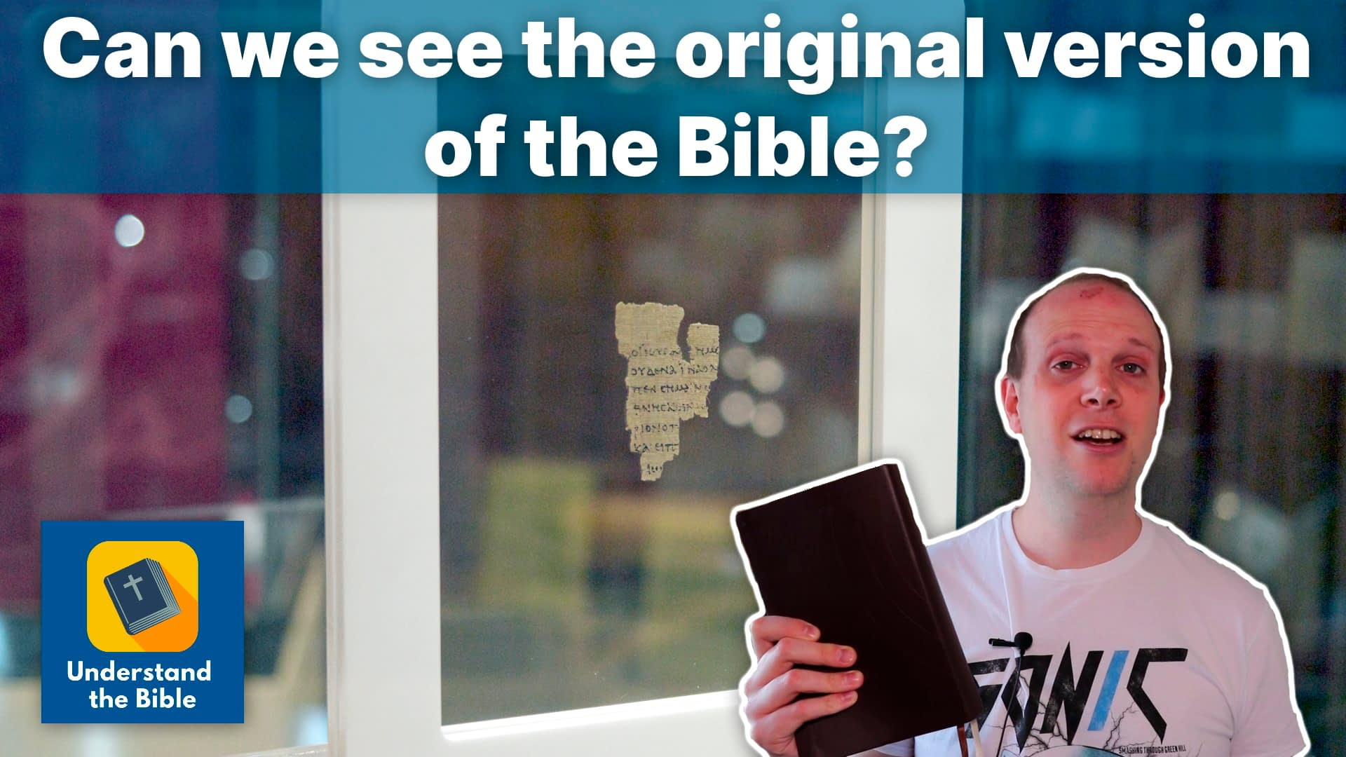 Can we see the original version of the Bible? – Your questions answered