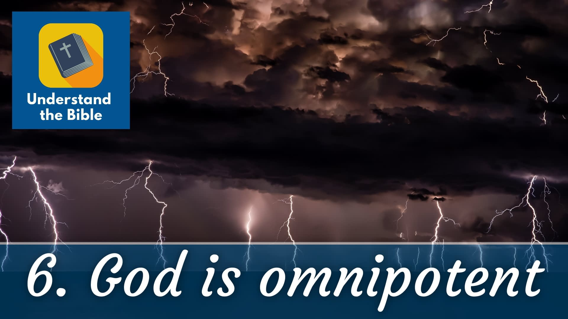 God is… infinitely powerful (omnipotent)