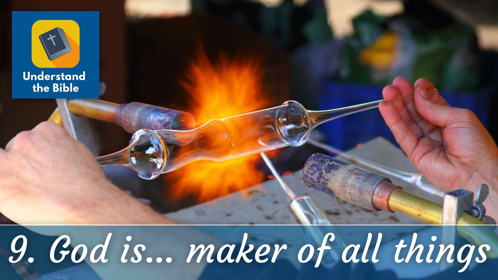 God is… maker and preserver of all things