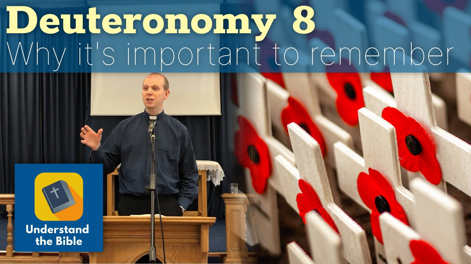 Why it's important to remember: Deuteronomy 8 Sermon