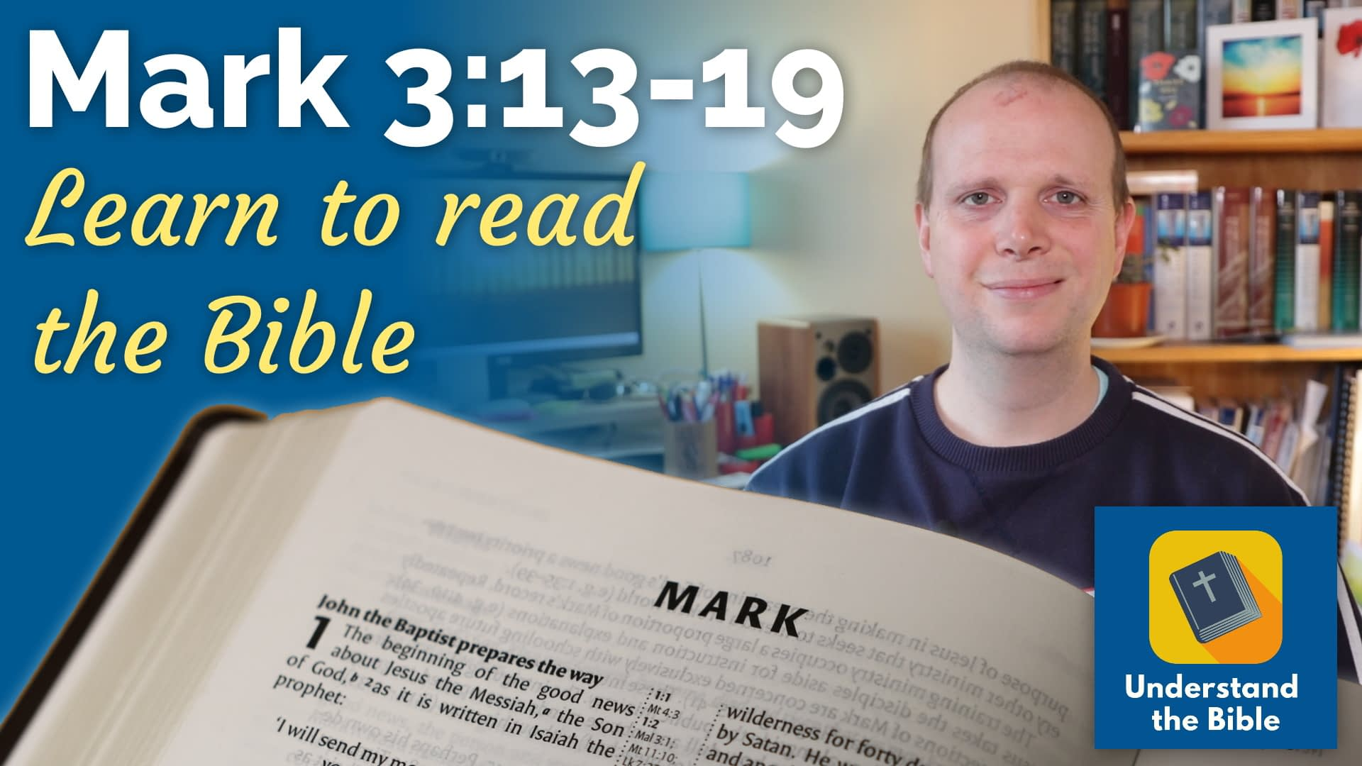 Mark 3:13-19 – Learn to read the Bible #12