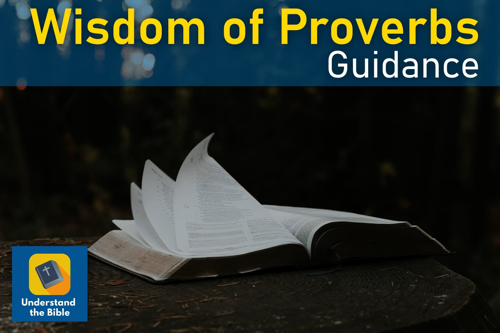 Wisdom of Proverbs: Guidance